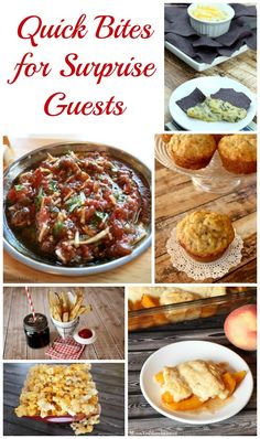 Quick Recipes for Surprise Guests - a delicious collection of recipe ideas that you can quickly put together for house guests.