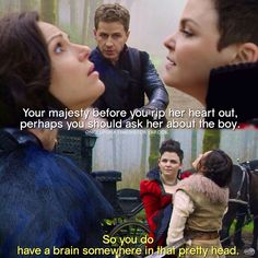 """So you do have a brain somewhere in that pretty head"" - Snow Black, Dark Charming and Bandit Regina #OnceUponATime"