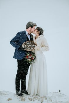 """Bride and groom holding a """"We Eloped"""" sign. Photos by Wild Connections Photography Snow Wedding, Dream Wedding, Wedding Day, Got Married, Getting Married, Winter Wedding Inspiration, Intimate Weddings, Outdoor Ceremony, Wedding Planner"""