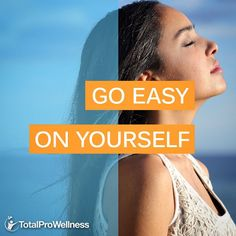 #WellnessTips: This weekend, make it a point to go easy on yourself. Too often, we're our own worst enemies. We all make mistakes, but beating yourself up on the regular is a surefire way to make yourself miserable. Instead, focus on how much you value yourself. This will make you stronger, more productive, less stressed, and happier. #TotalProWellness #holistic #wellness #health #nutrition #sportsnutrition #supplements #vitamins #fitness #exercise