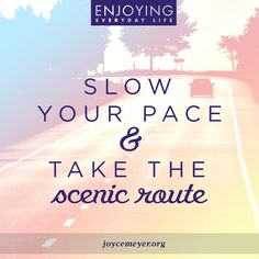 Enjoy life's detour.