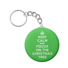 Keep Calm and focus on The Christmas Tree, funny Basic Round Button Keychain