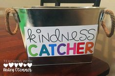 Kindness Catcher for encouraging kindness in the classroom