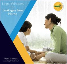 No Need to Seal Air or Water Leaks around the Windows, Lingel Windows Bring Quality Approved Windows that makes Leakages Free Home