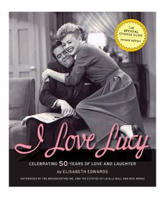 I Love Lucy: Celebrating 50 Years Paperback | Daily deals for moms, babies and kids