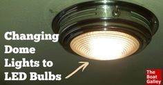 A five-minute job that REALLY saves on the electricity - A really easy project to cut down on the amp-hours used, along with where to get the bulbs you need.