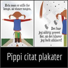 Er du vild med Pippi eller seje citater? En Pippi citat plakat kan bruges både til børneværelse og til resten af hjemmet med girlpower!