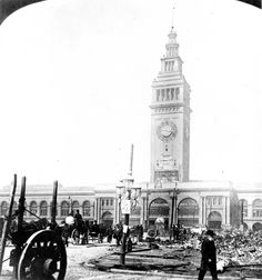 San Francisco Ferry Building after the 1906 Earthquake. Note that the clock has stopped at 5:16 a.m., the time of the quake.
