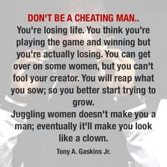 Don't be cheating man