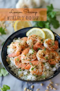 Lemon Shrimp with Garlic and Herbs~T~ Will have to try these for quick dinners.