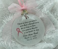 Breast Cancer Ornament Memorial In Memory Those We Love Can Never be More Than a Thought Away Personalized Free Breast Cancer Charm Clear Ornaments, How To Make Ornaments, Ornaments Ideas, Ornament Crafts, Christmas Ornament, Christmas Ideas, Christmas Crafts, Memorial Ornaments, Memorial Gifts