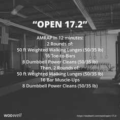 """CROSSFIT OPEN 17.2"": AMRAP in 12 minutes: 2 Rounds of: 50 ft Weighted Walking Lunges (50/35 lb); 16 Toe-to-Bars; 8 Dumbbell Power Cleans (50/35 lb); Then, 2 Rounds of: 50 ft Weighted Walking Lunges (50/35 lb); 16 Bar Muscle-Ups; 8 Dumbbell Power Cleans (50/35 lb)"