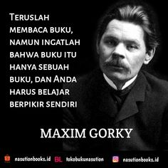 Maxim Gorky Time Quotes, Best Quotes, Maxim Gorky, Indonesian Art, Motivational Quotes, Inspirational Quotes, Character Quotes, Albert Einstein Quotes, Inspire Quotes
