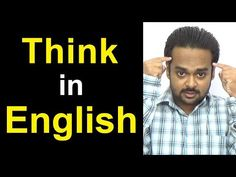 How to THINK in English - STOP Translating in Your Head & Speak Fluently Like a Native - YouTube