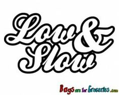 Low & Slow Sticker