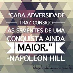 Cada adversidade traz consigo as semente de uma conquista ainda maior! A crise pode ser a oportunidade perfeita para um furor promissor! www.blogchegadebagunca.com.br