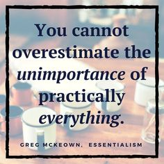 Most things are not as important as we think they are. Discover the things that are ESSENTIAL-- Essentialism Book Review:… http://itz-my.com