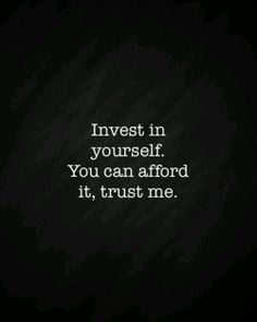Invest in yourself. You can afford it, trust me.