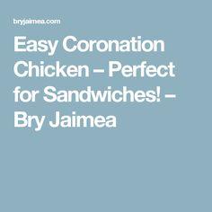 Easy Coronation Chicken – Perfect for Sandwiches! – Bry Jaimea