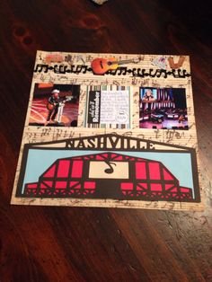 The Grand Ole Opry Nashville TN: pictures of performers .... This is a 12 x 12 layout with 2 pictures, music note border, stickers, Grand Ole Opry created with Cricut machine Destinations cartridge.