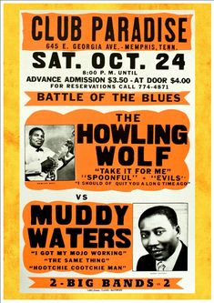 """""""The Howling Wolf vs Muddy Waters - Club Paradise, Memphis"""" Art Print Taken From A Vintage Concert Poster The Howling, Wolf Howling, Muddy Waters, Jazz Blues, Blues Music, Pop Music, Rock Posters, Band Posters, Theatre Posters"""
