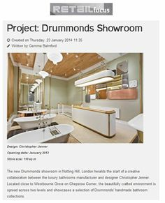 Drummonds have opened their second London showroom in Notting Hill, designed in collaboration with the award winning designer Christopher Jenner http://drummonds-uk.com - http://www.retail-focus.co.uk/projects/1060-project-drummonds-showroom