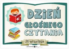 Dzień Głośnego Czytania - Printoteka.pl Early Education, Kids And Parenting, Montessori, Kindergarten, Clip Art, Classroom, Teacher, Humor, Reading