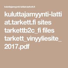 kuluttajamyynti-lattiat.tarkett.fi sites tarkettb2c_fi files tarkett_vinyyliesite_2017.pdf