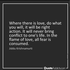 Quotes And Notes, New Quotes, Faith Quotes, Quotes To Live By, Love Quotes, Motivational Quotes, Inspirational Quotes, J Krishnamurti Quotes, Jiddu Krishnamurti