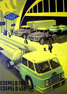 Csepel Werbung Vintage Advertisements, Vintage Ads, Vintage Posters, Europe Car, Truck Art, Old Signs, Illustrations And Posters, Retro, Bugatti