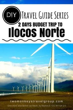 DIY Travel Guide Series: 2 Days Budget Trip to Ilocos Norte by Dada Madrid. Collection of Itineraries made by the Kaladkarins of Two Monkeys Travel Group. Ilocos Norte Philippines, Philippines Travel Guide, Road Trip Essentials, Backpacking Tips, Solo Travel, Budget Travel, Cool Places To Visit, Travel Guides, Budgeting