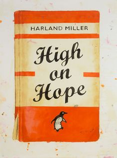 High On Hope By Harland Miller for sale. Artist and writer Harland Miller Penguin Book series of paintings and prints for sale. Bull Painting, Figure Painting, Sculpture Stand, Penguin Books, Penguin Art, Book Posters, Silk Screen Printing, Illustrations, Abstract Oil