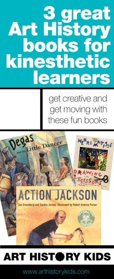 3 Great Art History Books for Kinesthetic Learners