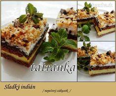 Sladký indián (fotorecept) Sweet Recipes, Waffles, French Toast, Recipies, Sweets, Baking, Breakfast, Desserts, Food
