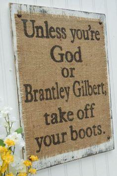 God and Brantley Gilbert
