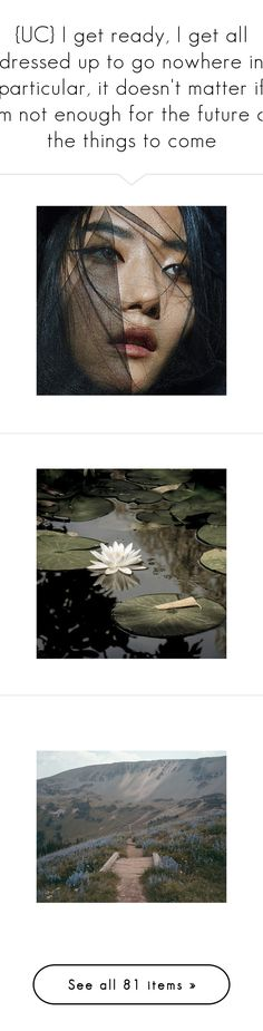 """""""{UC} I get ready, I get all dressed up to go nowhere in particular, it doesn't matter if I'm not enough for the future or the things to come"""" by lonaxos ❤ liked on Polyvore featuring backgrounds, pictures, photos, pics, flowers, images, buildings, photography, filler and books"""