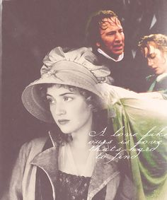 sense & sensibility - my favorite character and one of my favorite scenes. <3
