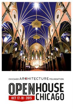 Save the Date! Open House Chicago is just around the corner...