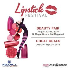 Check out The SM Store Lipstick Festival!  Enjoy great deals from your favorite cosmetic brands until September 28, 2016!  The Beauty Fair is happening on August 12 - 15, 2016 at 2L Mega Atrium, SM Megamall.  For more promo deals, VISIT http://mypromo.com.ph! SUSCRIPTION IS FREE! Please SHARE MyPromo Online Page to your friends to enjoy promo deals!
