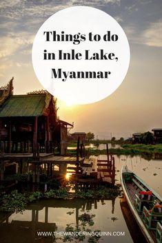 Unique Things to do in whilst in Inle Lake, Myanmar. Whilst in Inle Lake we rented bikes and biked around the town and lake, went to a winery, had a burmese massage and took a boat trip out on the lake, most of which I didn't expect to be able to do in Inle Lake Myanmar! #myanmar #inlelake #asia