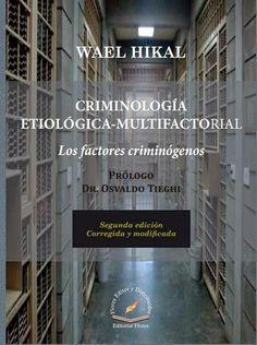 LIBROS EN DERECHO: CRIMINOLOGÍA ETIOLÓGICA MULTIFACTORIAL