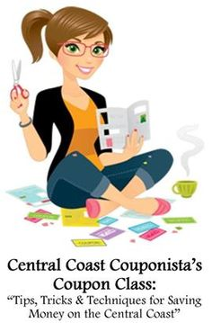 Central Coast Couponista: Register for an Upcoming Coupon Class in San Luis Obispo or Santa Maria!