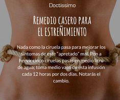 Remedios caseros para el estreñimiento avalado y garantizado por médicos. #remediosnaturales