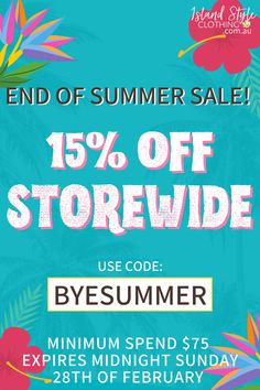 15% off Storewide ~ Use code: BYESUMMER ~ Minimum Spend $75 ~ End Midnight 28th of February ~ *includes sale items⁠ ⁠ www.islandstyleclothing.com.au⁠ #islandstyleclothing #hawaiianshirt #hawaiianshirts #alohashirt #loudshirts #loudshirt #partyshirt #partyshirts #tropicalshirt #matching #matchymatchy #matchingsets #matchingset #hawaiiandress #endofseason #endofseasonsale2021 #endofsummer #endofsummersale #endofsummersale2021 #eoss #eoss2021 #fashion #shopping #ootd #instagood #summer #discount