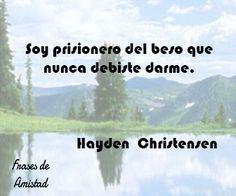 Frases de besos de Hayden  Christensen