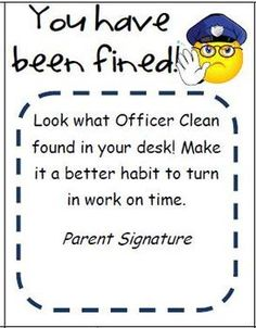 """Officer Clean Messy Desk Notice """"I use these in my classroom to try to help cut down on missing assignments, simply because the student forgets to turn something in.     I do random desk checks. If the desk is super messy or full of missing work, the students are fined with this notice.     The kids do not like getting Officer Clean's notice."""""""