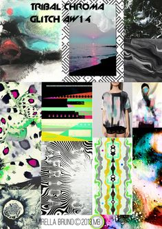 Inspiration/Information. - Mirella Bruno. AW/14.  Tribal Chroma Glitch.  Personal Print/Colour Directions for personal upcoming projects.