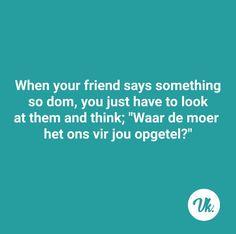 Net soos ek nou met a Afrikaanse pasient. Here ek moet rerig bid! My Afrikaans is vreeslik! Afrikaanse Quotes, Deep Thoughts, Random Thoughts, Office Humor, In A Nutshell, Funny Cute, Motto, Wise Words, Qoutes