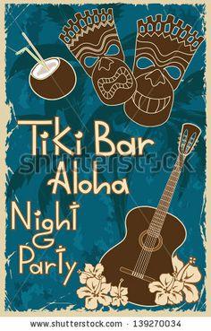 Vintage Hawaiian poster. Invitation to Tiki bar night party - stock vector