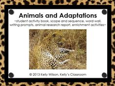 """Animals and Adaptations"" is a science unit that focuses on animals, their needs, their habitats, and their adaptations for survival. It also introduces the concept of the environmental stewardship and asks the question ""How do humans affect the environment?"".  The Animals and Adaptations unit was written for elementary students, but it can easily be adapted for other grade levels. This set can easily be used in a homeschool environment."